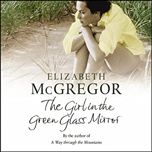 The Girl in the Green Glass Mirror Audiobook