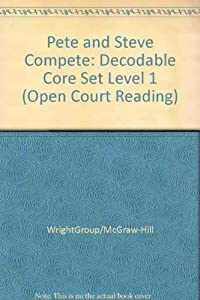 Paperback Pete and Steve Compete: Decodable Core Set Level 1 (Open Court Reading) Book