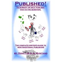 Published! The Complete Guide to Nontradtional Publishing