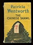 The Chinese Shawl, Patricia Wentworth, 0060810475