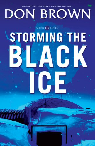 - Storming the Black Ice (Pacific Rim Series Book 3)