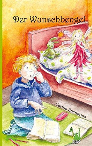 Der Wunschbengel (German Edition)