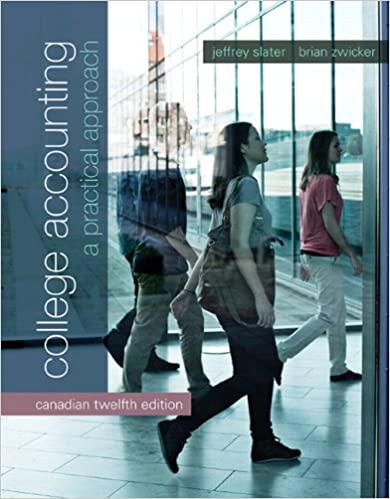 Twelfth Canadian Edition A Practical Approach 12th Edition College Accounting