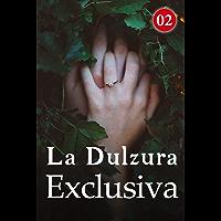 La Dulzura Exclusiva 2: Asesinato en serie (Spanish Edition)