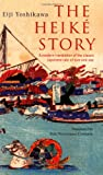 img - for The Heike Story: A Modern Translation of the Classic Tale of Love and War (Tuttle Classics) book / textbook / text book
