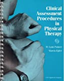Clinical Assessment Procedures in Physical Therapy, Palmer, Pati and Epler, Marcia, 0397548079