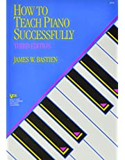 How to Teach Piano Successfully
