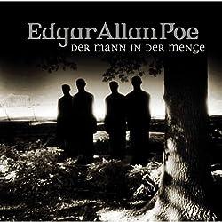 Der Mann in der Menge (Edgar Allan Poe 28)