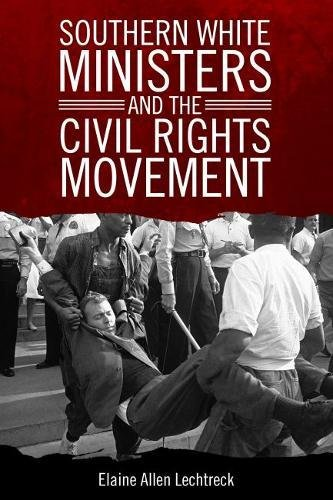 Search : Southern White Ministers and the Civil Rights Movement