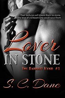 Lover In Stone (The Darkest Kynd Book 1) by [Dane, S. C.]