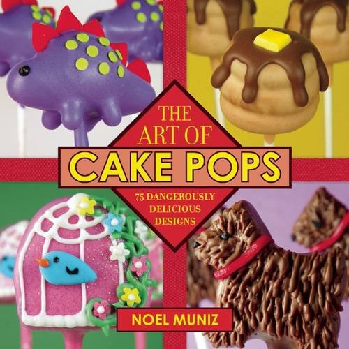 The Art of Cake Pops: 75 Dangerously Delicious - Birthday Cakes For Boys