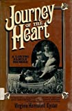 Journey of the Heart, Virginia Eyster, 0802709311