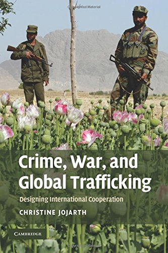 Crime, War, and Global Trafficking