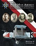 The Blue Max Airmen: German Airmen Awarded the Pour le Mérite