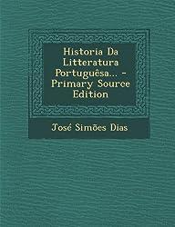 Historia Da Litteratura Portuguesa... - Primary Source Edition