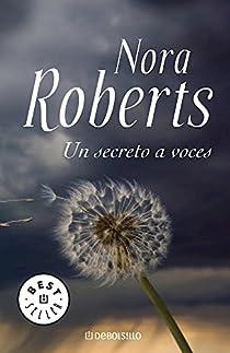 Un secreto a voces par Nora Roberts