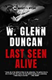 Last Seen Alive: A Rafferty P.I. Mystery (Rafferty : Hardboiled P.I. Series Book 2)