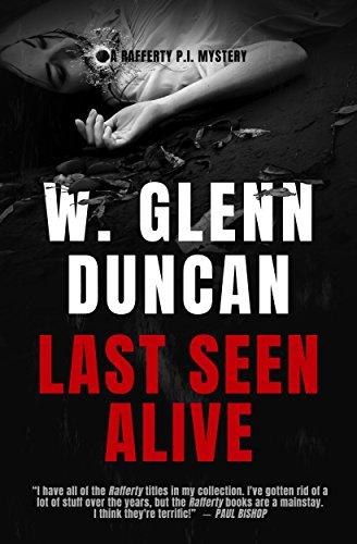 Last Seen Alive: A Rafferty P.I. Mystery (Rafferty : Hardboiled P.I. Book 2)