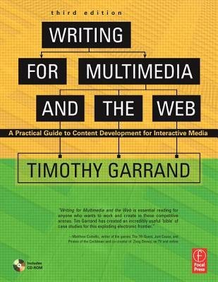 [(Writing for Multimedia and Web: Content Development for Bloggers and Professionals )] [Author: Timothy Garrand] [Dec-2006] pdf