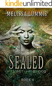 Sealed (Of Light and Blood Book 4)