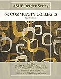 ASHE Reader on Community Colleges, Eboni M. Zamani-Gallaher and Jaime Lester, 1269905546