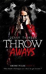 Throwaways (Crime Files Book 2)