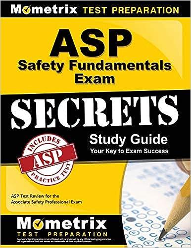 ASP Safety Fundamentals Exam Secrets Study Guide ASP Test