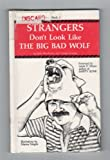 Strangers Don't Look Like the Big Bad Wolf!, Janis Buschman and Debbie Hunley, 0932091040