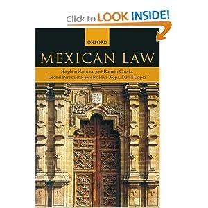 Mexican Law Stephen Zamora, Jose Ramon Cossio, Leonel Pereznieto and Jose Roldan-Xopa