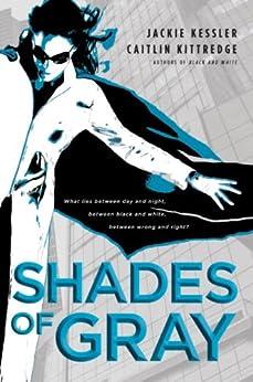 Shades of Gray by [Kessler, Jackie, Kittredge, Caitlin]