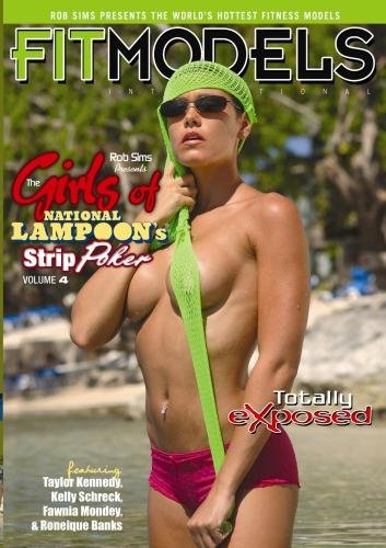 Rob Sims Presents:  The Girls of National Lampoon's Strip Poker Totally Exposed Volume 4