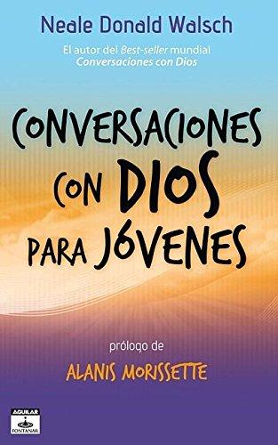 Conversaciones con Dios para jóvenes (Aguilar Fontanar) (Spanish Edition)