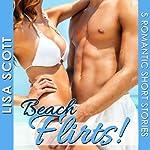 Beach Flirts! 5 Romantic Short Stories, Volume 2 | Lisa Scott