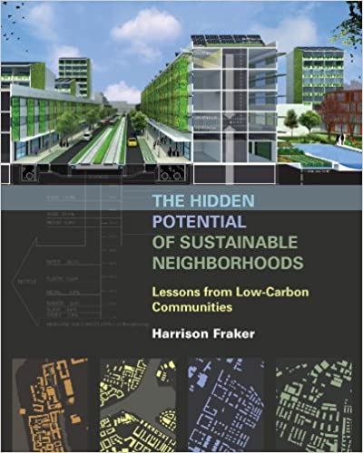 Nouvelle versionThe Hidden Potential of Sustainable Neighborhoods: Lessons from Low-Carbon Communities in French PDF DJVU by Harrison Fraker 1610914074
