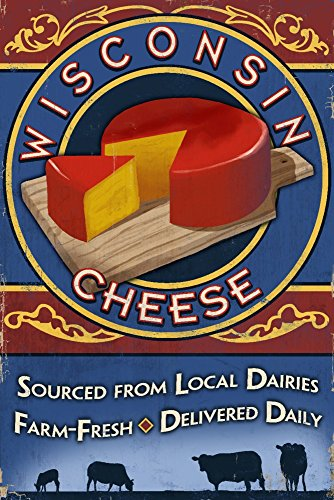 Vintage Cheese - Wisconsin - Cheese Vintage Sign (12x18 Art Print, Wall Decor Travel Poster)