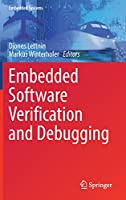 Embedded Software Verification and Debugging Front Cover