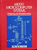 img - for 68000 Microcomputer Systems: Designing and Troubleshooting book / textbook / text book