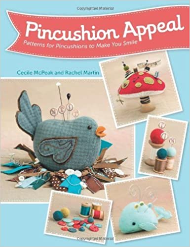 Book Pincushion Appeal: Patterns for Pincushions to Make You Smile by Rachel Martin (28-Jan-2014)