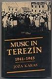 Music in Terezin, 1941-1945, Joza Karas, 0825302870