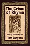 The Crime of Rhyme, Tom Conyers, 0980587123