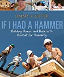 If I Had a Hammer: Building Homes and Hope with Habitat for Humanity