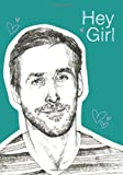 Hey Girl Flexi Journal, Chronicle Books, 1452119694