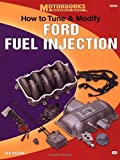 How to Tune and Modify Ford Fuel Injection: For Fuel-Injected Ford Cars and Trucks with EEC III and EEC IV