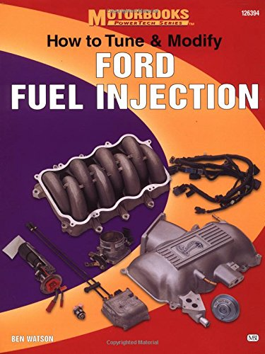 How to Tune and Modify Ford Fuel Injection (Motorbooks Workshop)
