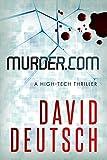 Murder.com: a High-Tech Thriller (Max Slade Mysteries Book 1)