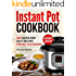 Instant Pot Cookbook: 589 Quick and Easy Recipes for All Occasions
