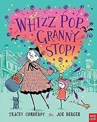 Whizz, Pop, Granny, Stop!
