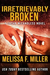 Irretrievably Broken (Sasha McCandless Legal Thriller Book 3)