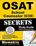 OSAT School Counselor (039) Secrets Study Guide: CEOE Exam Review for the Certification Examinations for Oklahoma Educators/Oklahoma Subject Area Tests (Mometrix Secrets Study Guides)