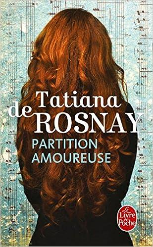 Partition amoureuse de Tatiana de Rosnay -2016